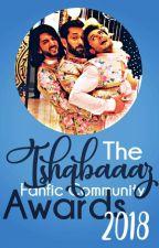 The Ishqbaaaz Fanfic Community Awards 2018 by IBFanficCommunity