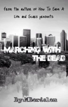 Marching With the Dead (Daryl Dixon FanFiction) by mbordelon