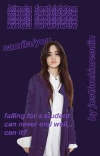 kinda forbidden (Camila/You) by justfuckinreadin