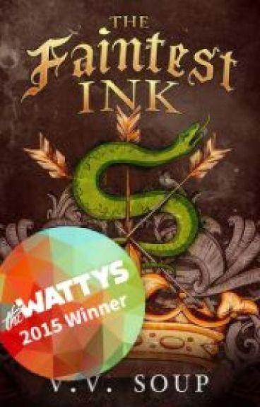 The Faintest Ink (Watty Winner 2015)