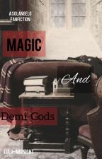 Magic And Demigods (A Solangelo Goes To Hogwarts) by LuLu-midnight