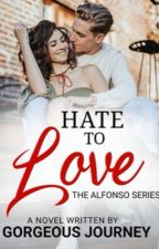 HATE to LOVE (Completed) Published at Smashwords, Inc. by gorgeousjourney