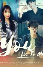 YOU LIE TO ME by Squad21_Chanji