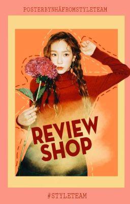 Đọc truyện [STYLE_TEAM] REVIEW SHOP