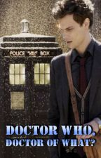 Doctor who, doctor of what? (crossover Criminal Minds/Doctor Who) by jajafilmE2