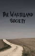 The Wasteland Society by bubble_india
