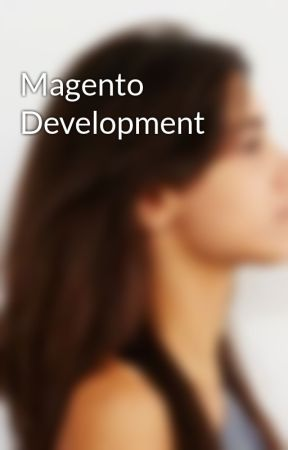 Magento Development by elliewindler