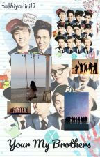Your My Brother EXO (ot12) by fathiyadini17