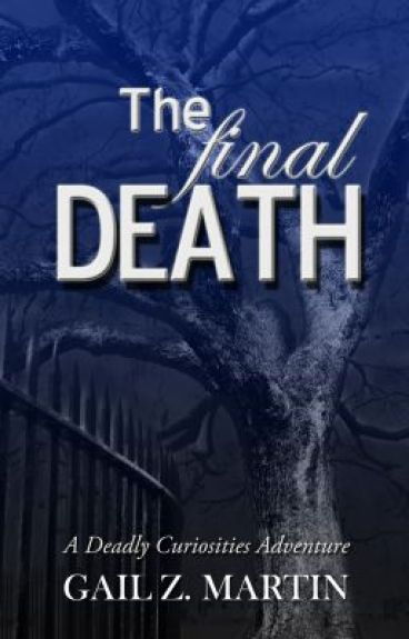 The Final Death (Haunted) by GailZMartin