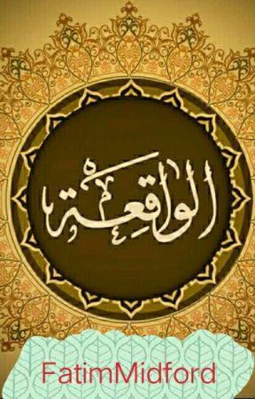 Surat Al Waqiah Lengkap 96 Ayat Al Waqiah Wattpad