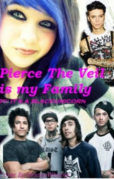 Pierce The Veil Is My Family (Sequel to Pierce The Veil Adopted Me?!)