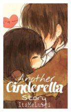 "Another ""Cinderella"" Story by ItsMeLuigi"