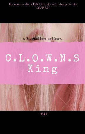 C.L.O.W.N.S. King by QueenOfRejection