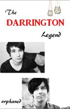 The Darrington Legend ~ Phan by orphaned