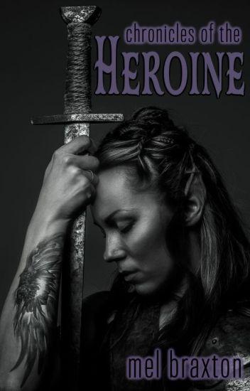 Chronicles of the Heroine
