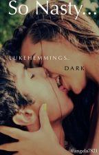 Lustful Kravings   Luke Hemmings (DARK) by angela7821