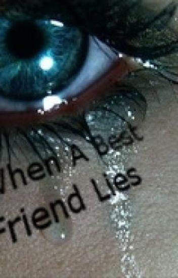 When A Best Friend Lies