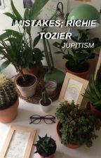 mistakes; richie tozier  by -BUZZOFF