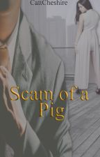 Scam of a Pig by CattCheshire