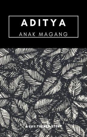 Aditya, Anak Magang [ON GOING] by bmb1998