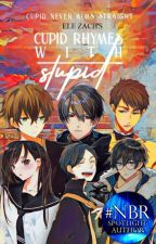 Cupid Rhymes With Stupid - 愚蠢的傻瓜 (BL) by Quiet_Pen