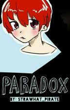 """Paradox (Sequel to """"A Child of Many Secrets"""") by strawhat_pirate"""