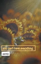 you can't have everything. 》jjk by aarmiy