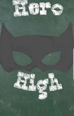 Hero High! - A Superhero Roleplay