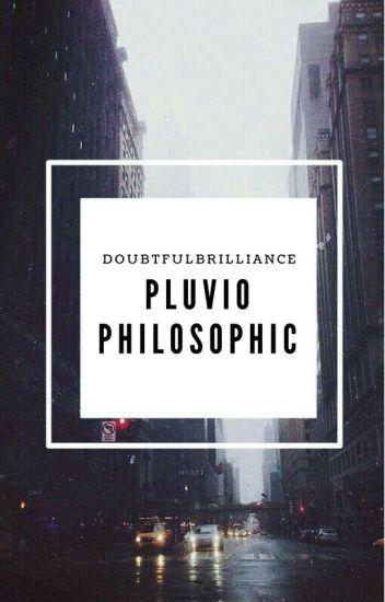 Pluviophilosophic