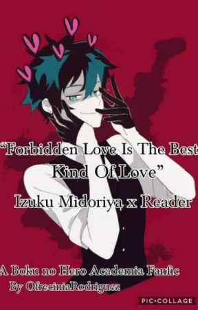 Forbidden Love Is The Best Kind Of Love by OfreciniaRodriguez