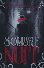 Sombre Nuit by LeaaaMgt