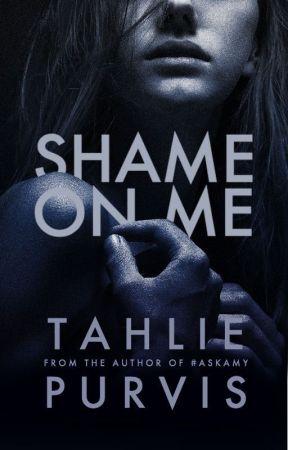 Shame On Me by TahliePurvis