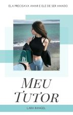 Meu tutor by LaraRangel_
