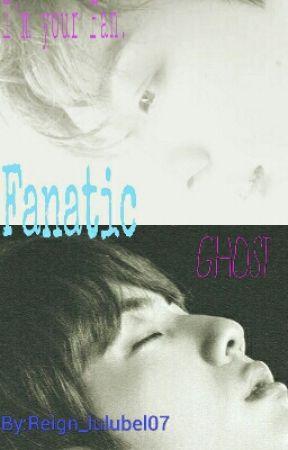 Fanatic Ghost  by Reign_lulubel07
