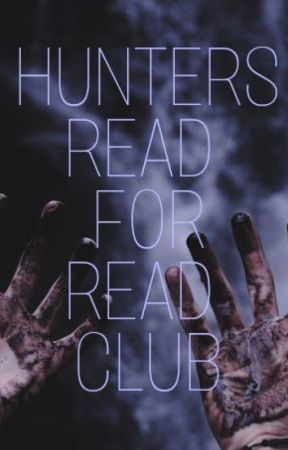 Hunters Read For Read Club- open for members. by Hunters-of-all-kinds