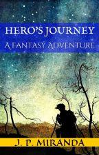 Hero's Journey by JP7Miranda