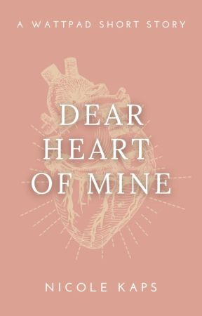 Dear Heart of Mine by Kapsie