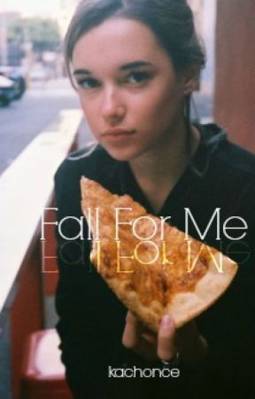 Fall For Me || Ansel Elgort [on hold] by kartittie