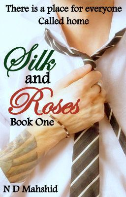 Silk and Roses (Book One) - First Draft