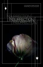 Insurrection by DarkPurple22