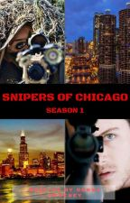Snipers Of Chicago (Chicago PD / One Chicago) by RonnaSweeney