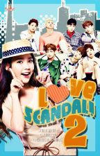Love Scandal! 2 (EXO/BTS Fanfic)(HIATUS) by KimchiiDesu