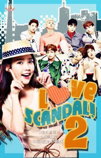 Love Scandal! 2 (EXO/BTS Fanfic)(HIATUS)