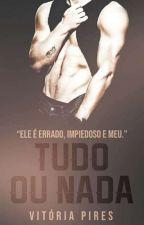 TUDO ou NADA by vitoriavpi