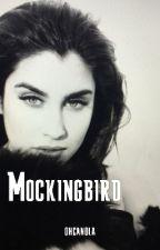 Mockingbird (Camren) by ohcanola