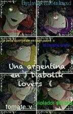 Una argentina en 》Diabolik Lovers《 (DLXtu)  by Chula_tabarez