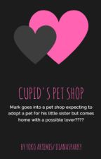 Cupid's Pet Shop by DianaSparky
