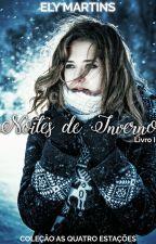 Noites de inverno - Livro II - Coleção As quatro estações by elymartins