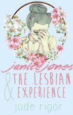 Janice Jones and the Lesbian Experience by rigor_samsa