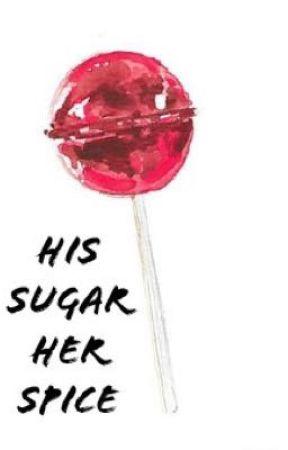 His Sugar, Her Spice by AnticZakLol